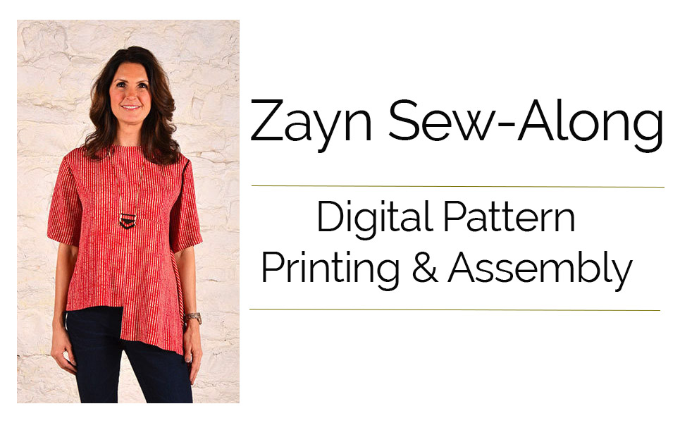 Zayn Sew-Along! Constructing Your Digital Pattern