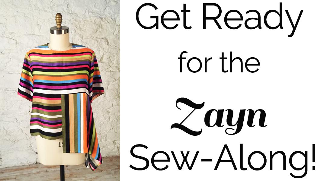 The Zayn Sew-Along!