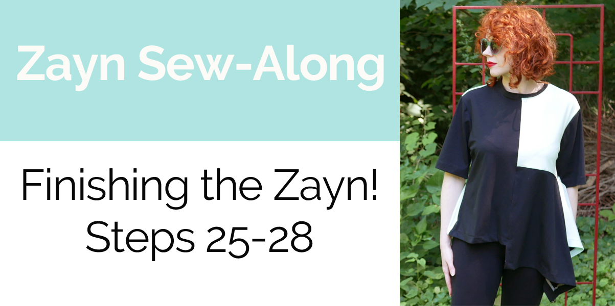 Zayn Sew-Along Steps 25 - 28 – Let's finish this!
