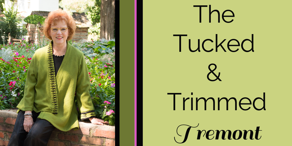 Tucked and Trimmed Tremont