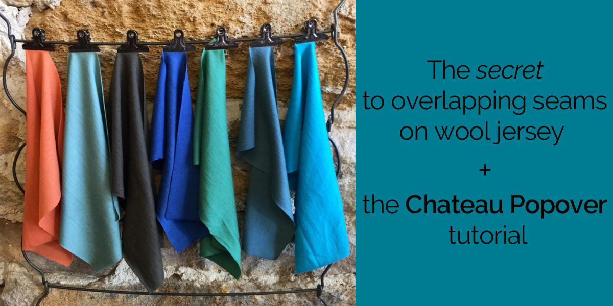 The secret to overlapping seams + the Chateau Popover tutorial