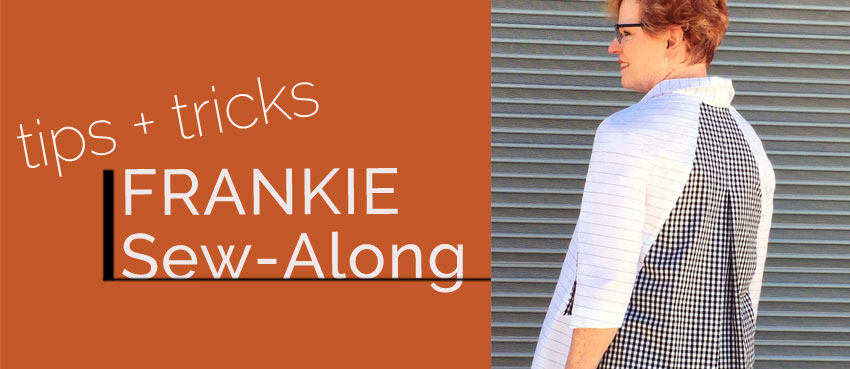 Frankie Shirt Sew Along Part Six: Sleeves